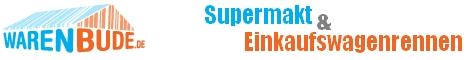 Warenbude - Supermarktmanager & Einkaufswagenrennen